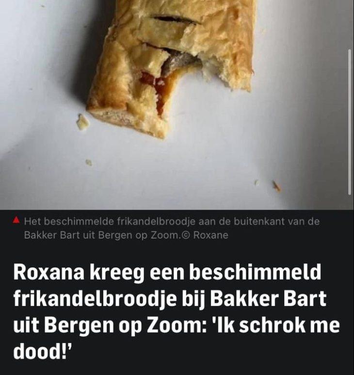 Beschimmeld frikadelbroodje bij Bakker Bart Bergen op Zoom